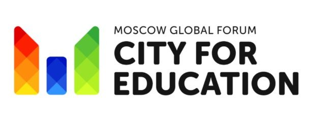 "MOSCOW GLOBAL FORUM ¨CITY FOR EDUCATION""  2019"