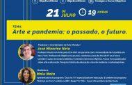 """""""Arte e Pandemia: o passado, o futuro""""  live do Objetivo no dia 21 de julho"""